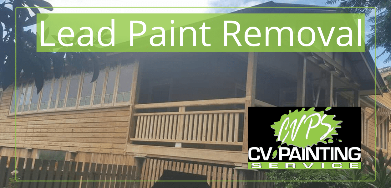 Your Lead Paint Removal Expert in Toowoomba